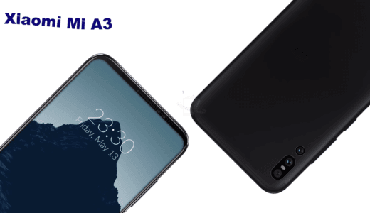 【NEWS】Xiaomi Mi A3発売前情報|Android One対応ミドルハイクラスはどう進化するのか?【リーク】