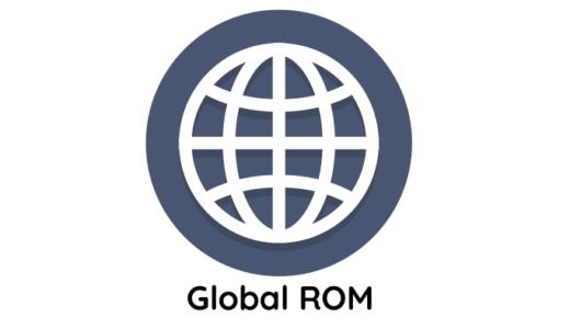【TIPS】中華スマホのグローバルROM/中国ROM/インターナショナルROMの違いとは?【個人輸入】